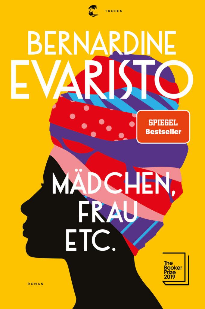Buchcover: Bernadine Evaristo - Mädchen, Frau, Etc.  Spiegel Bestseller  Roman  The Booker Prize 2019