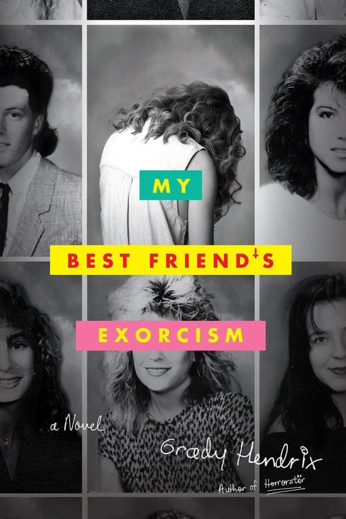 "Buchcover ""Grady Hendrix - My Best Friend's Exorcism"""
